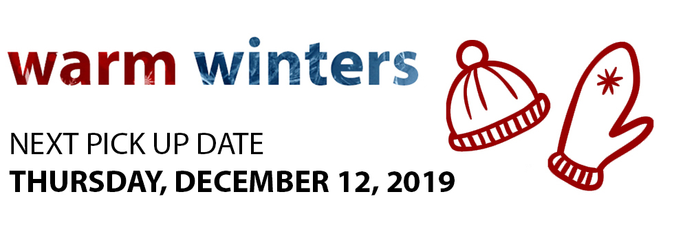 Warm Winters pick up date Thursday, December 12, 2019